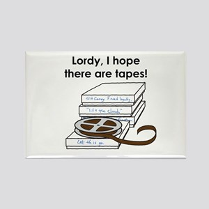 Lordy, I hope there are tapes! Magnets